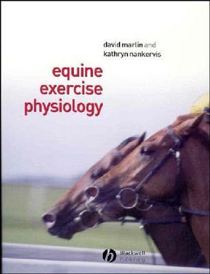 Equine Exercise Physiology By Marlin, David/ Nankervis, Kathryn