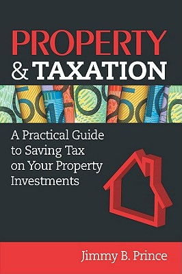 Property & Taxation By Prince, Jimmy B.