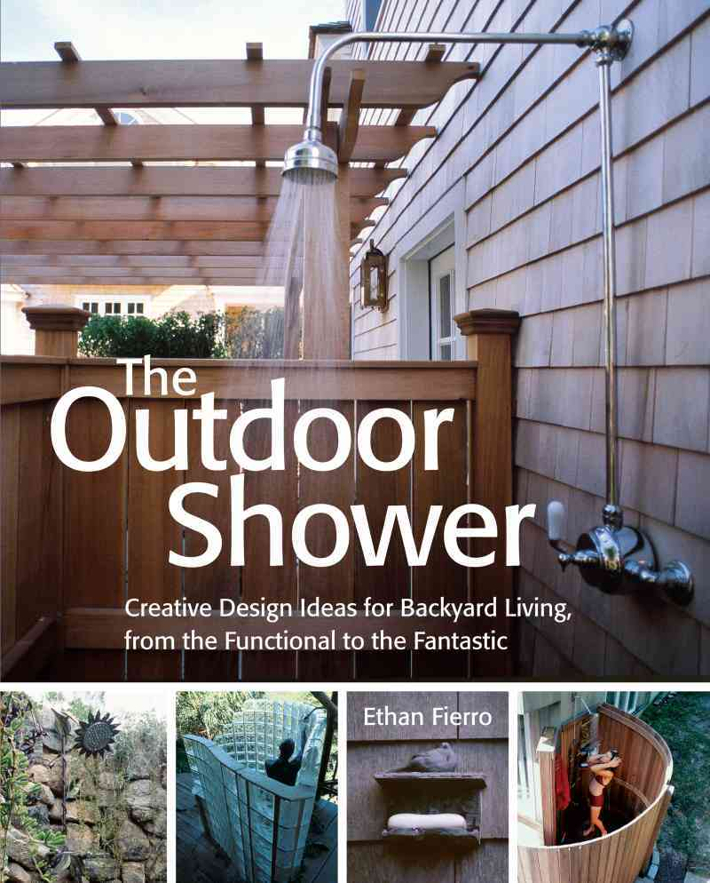 The Outdoor Shower By Fierro, Ethan